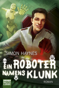 Science Fiction Roman Ein Roboter namens Klunk